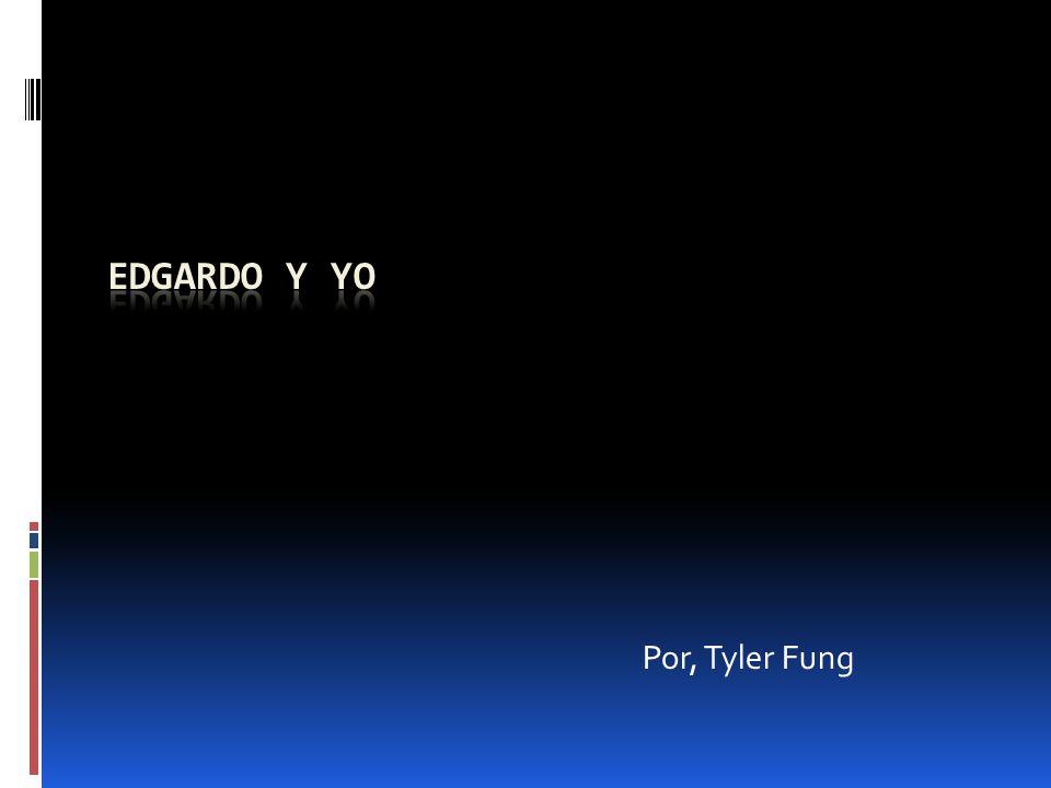 Por, Tyler Fung