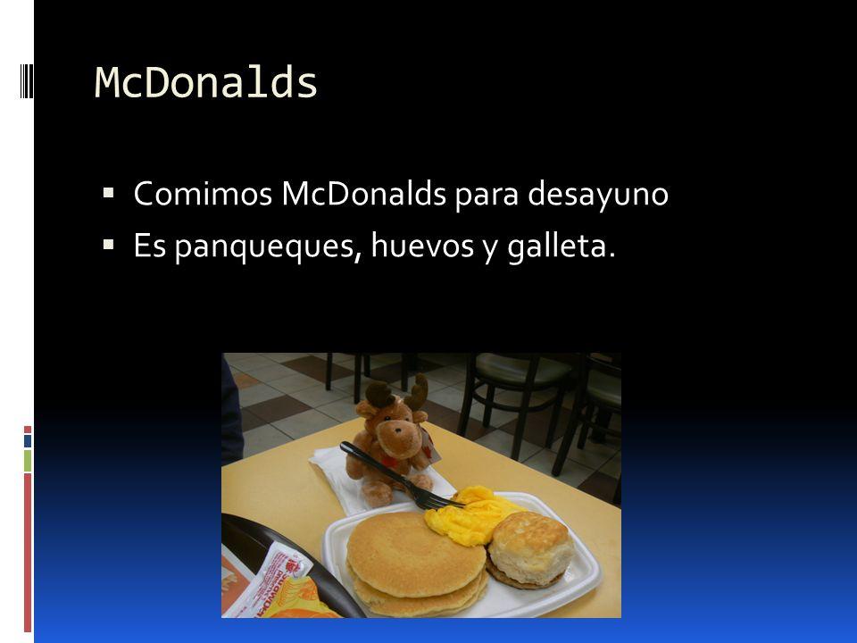 McDonalds Comimos McDonalds para desayuno Es panqueques, huevos y galleta.