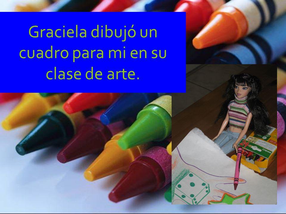 Graciela dibujó un cuadro para mi en su clase de arte.