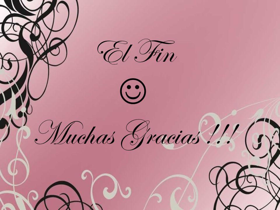 El Fin Muchas Gracias !!!