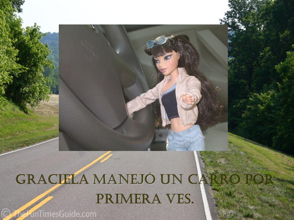manejó Graciela manejó un carro por primera ves.