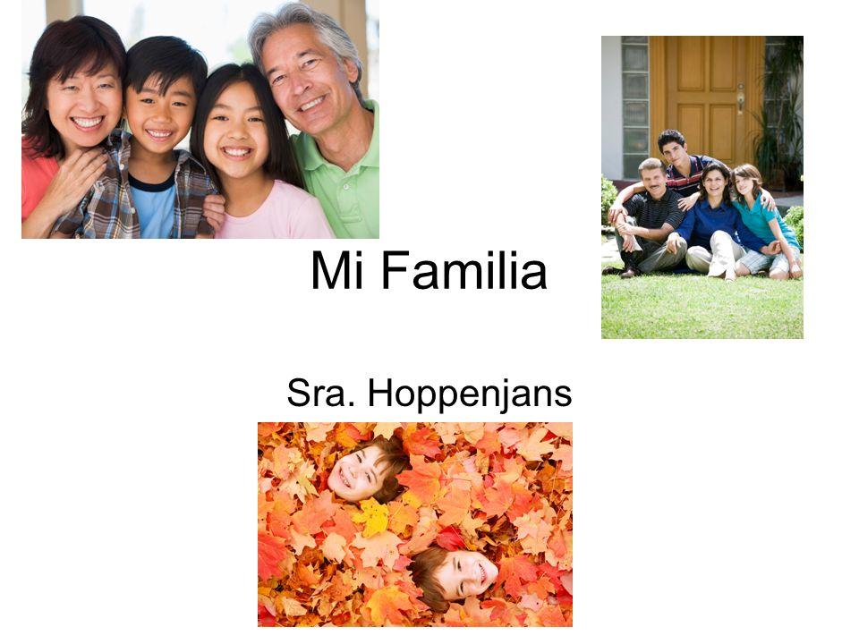 Mi Familia Sra. Hoppenjans