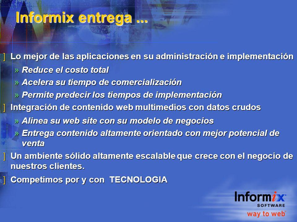 Informix entrega...