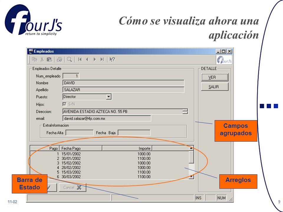 11-029 Cómo se visualiza ahora una aplicación Arreglos Campos agrupados Barra de Estado