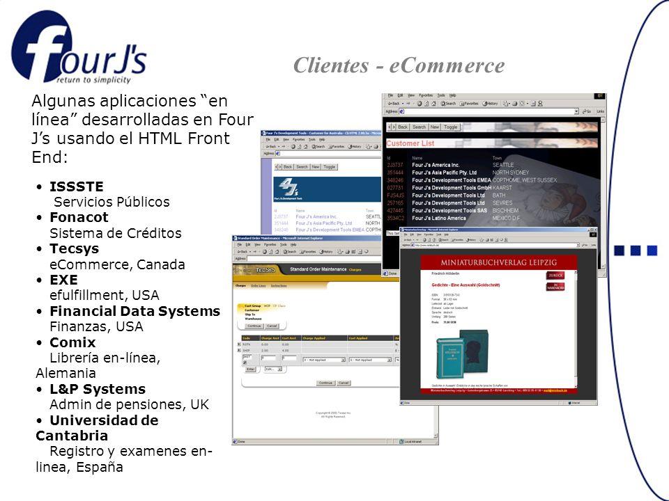 Algunas aplicaciones en línea desarrolladas en Four Js usando el HTML Front End: … ISSSTE Servicios Públicos Fonacot Sistema de Créditos Tecsys eComme