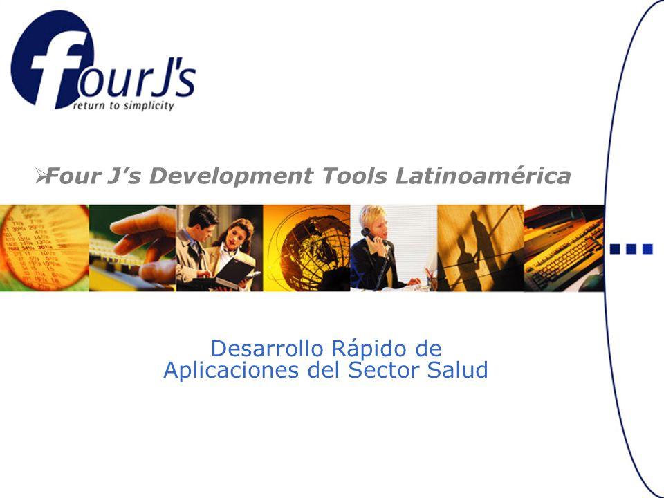 Desarrollo Rápido de Aplicaciones del Sector Salud Four Js Development Tools Latinoamérica