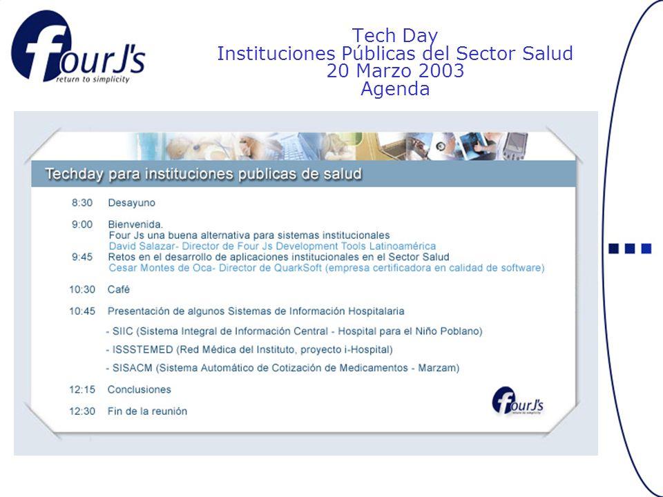 Tech Day Instituciones Públicas del Sector Salud 20 Marzo 2003 Agenda