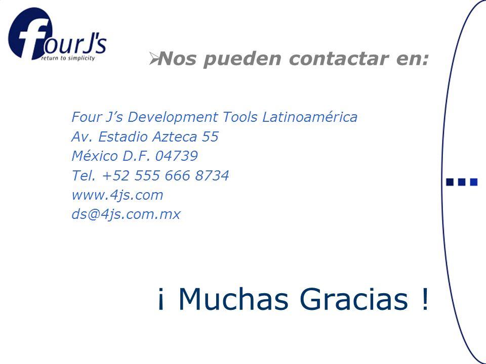Nos pueden contactar en: Four Js Development Tools Latinoamérica Av.