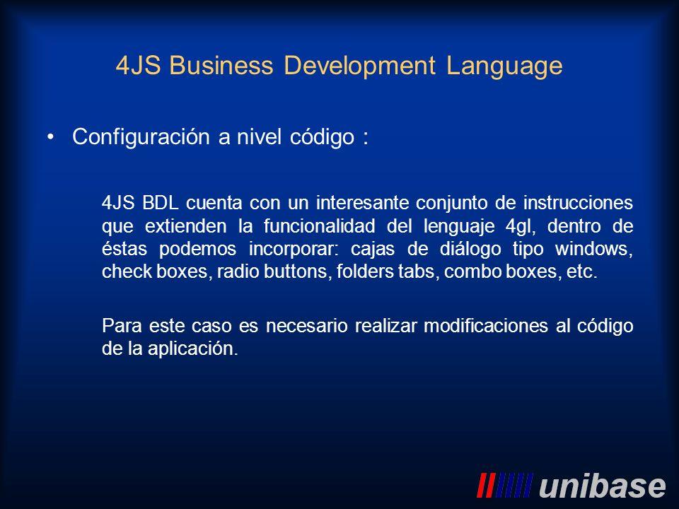 Configuración a nivel código : 4JS BDL cuenta con un interesante conjunto de instrucciones que extienden la funcionalidad del lenguaje 4gl, dentro de