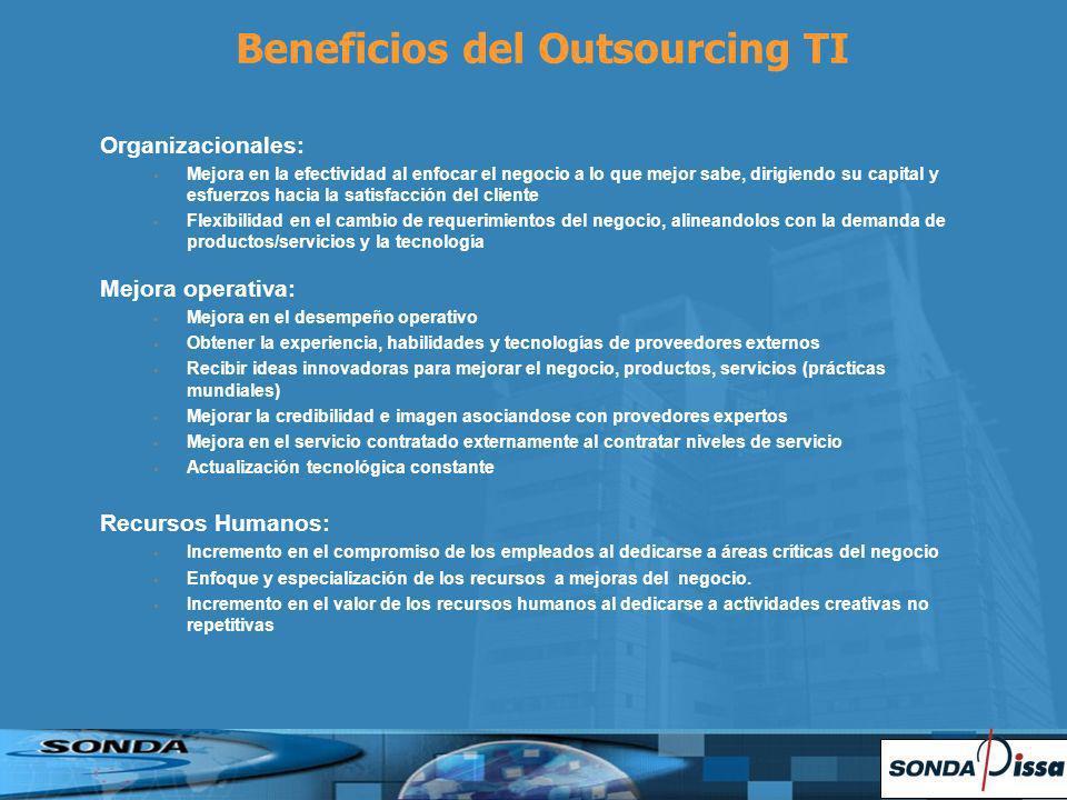Organizacionales: Mejora en la efectividad al enfocar el negocio a lo que mejor sabe, dirigiendo su capital y esfuerzos hacia la satisfacción del clie