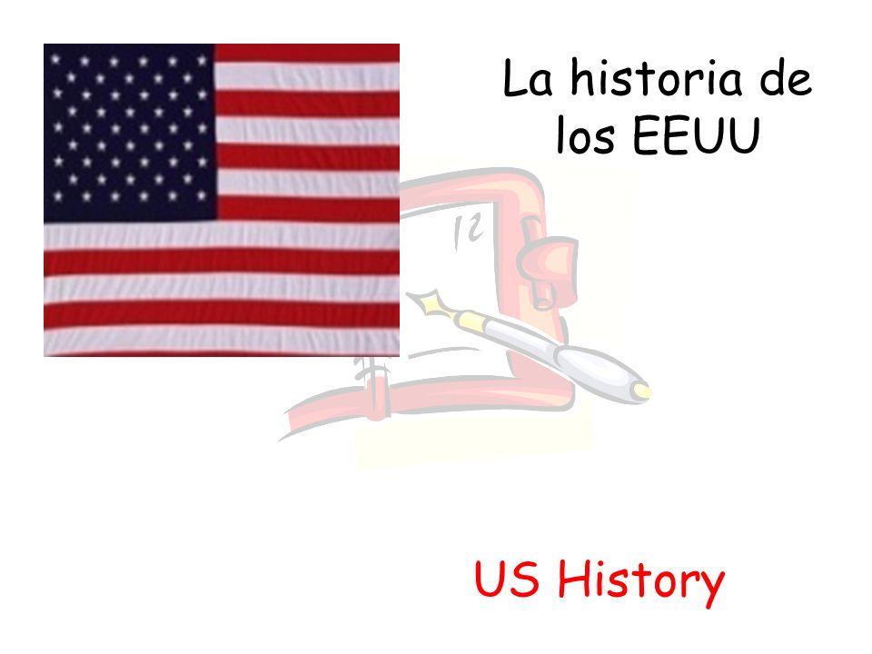 La historia de los EEUU US History