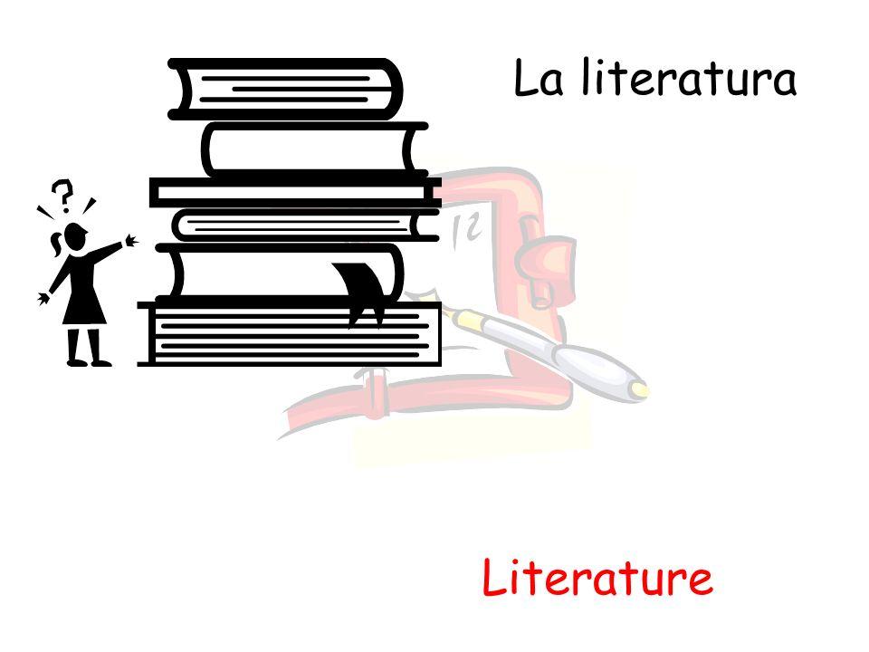 La literatura Literature
