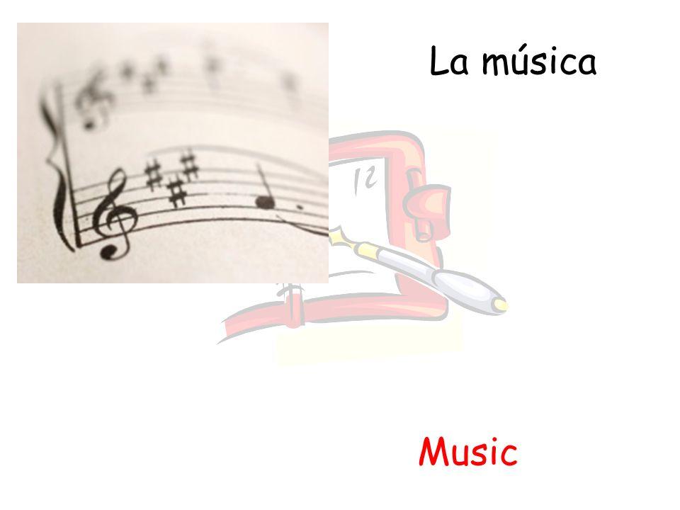 La música Music