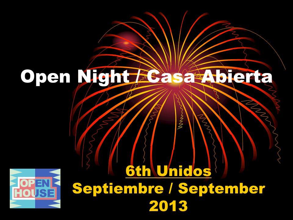 6th Unidos Septiembre / September 2013 Open Night / Casa Abierta