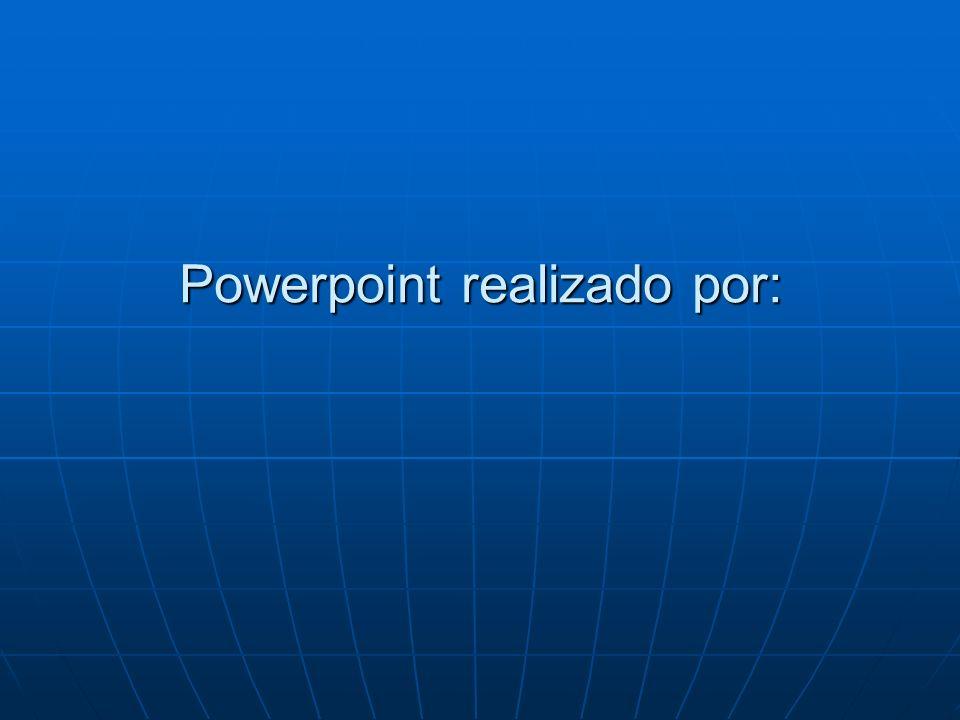 Powerpoint realizado por: