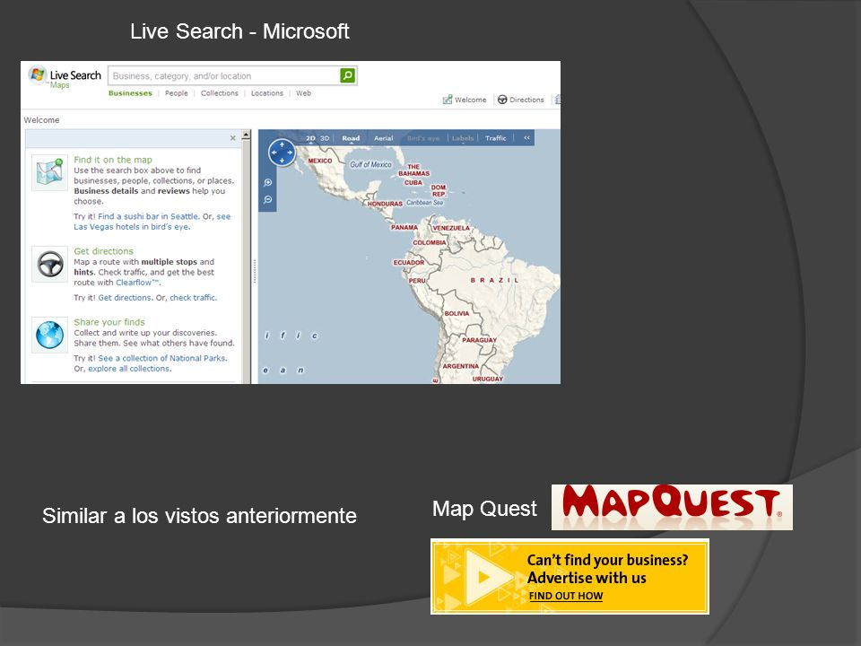 Live Search - Microsoft Map Quest Similar a los vistos anteriormente