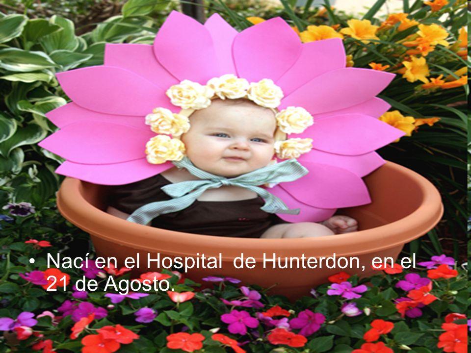 Nací en el Hospital de Hunterdon, en el 21 de Agosto.