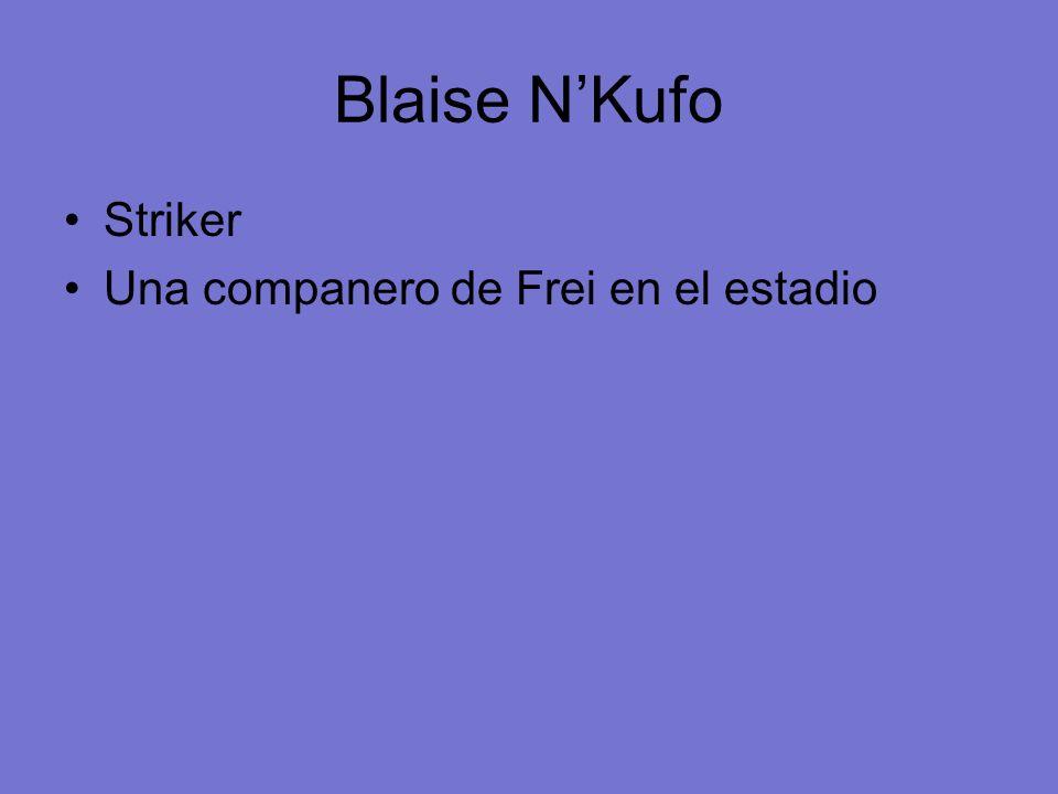 Blaise NKufo Striker Una companero de Frei en el estadio