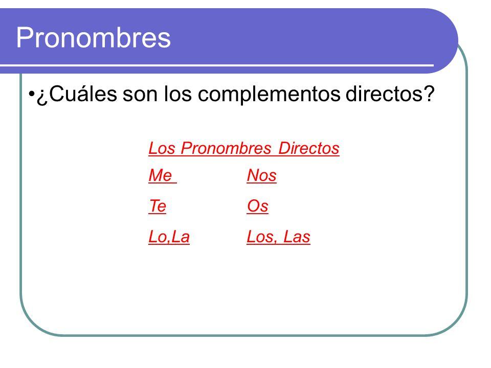 ¿Qué son los pronombres de los complementos directos y indirectos Pronombres