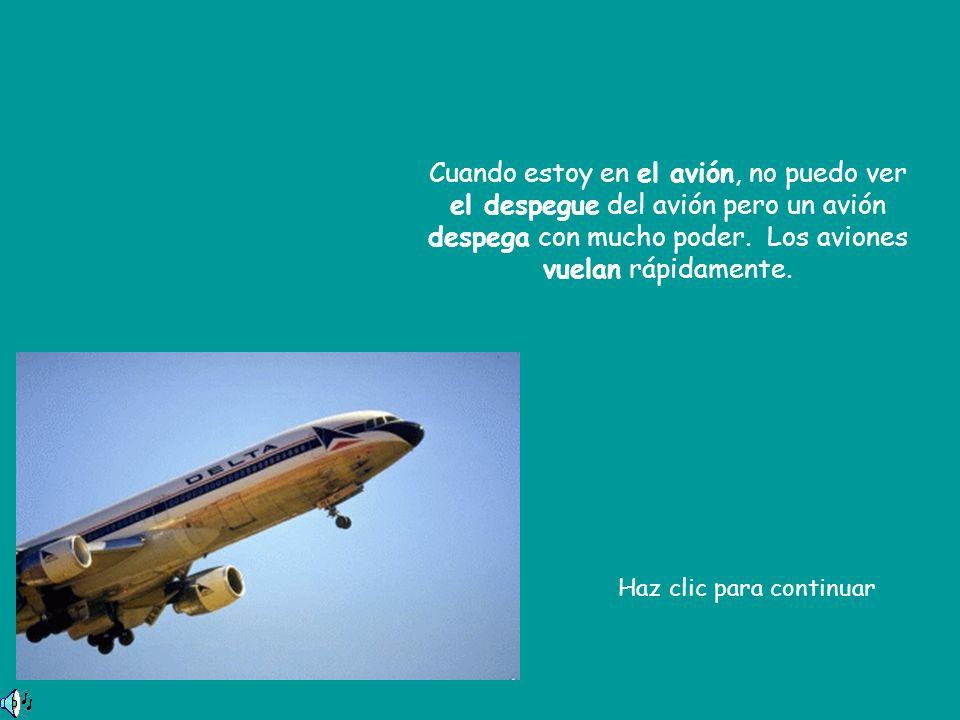 Cuando estoy en el avión, no puedo ver el despegue del avión pero un avión despega con mucho poder. Los aviones vuelan rápidamente. Haz clic para cont
