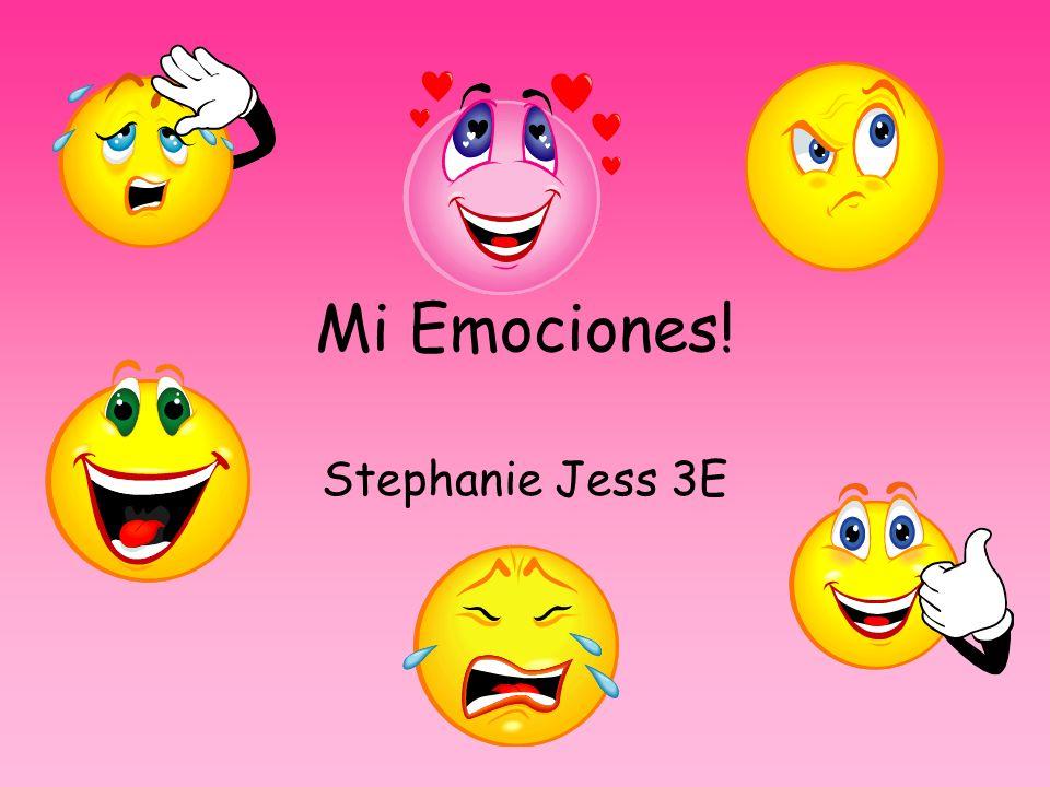 Mi Emociones! Stephanie Jess 3E