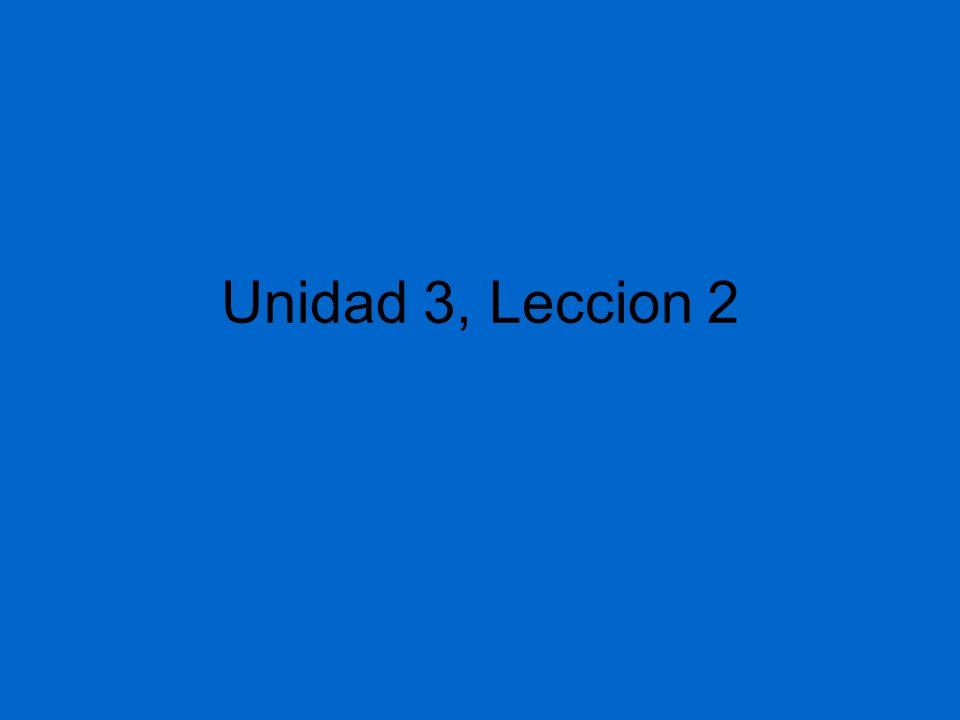 Unidad 3, Leccion 2
