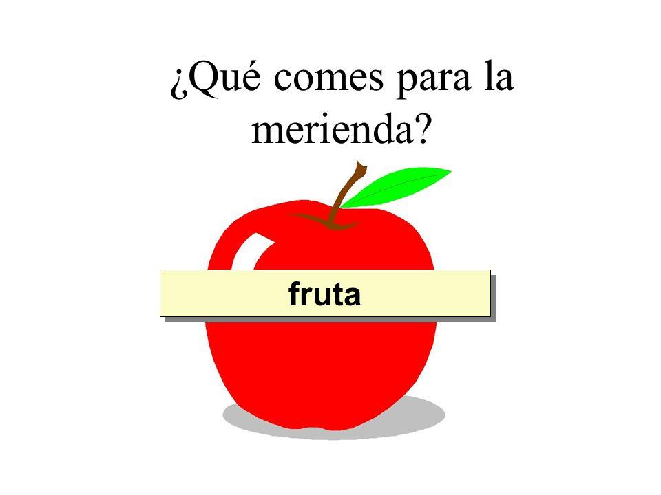 ¿Qué comes para la merienda? fruta