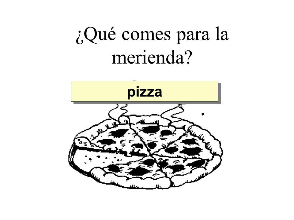 ¿Qué comes para la merienda? pizza