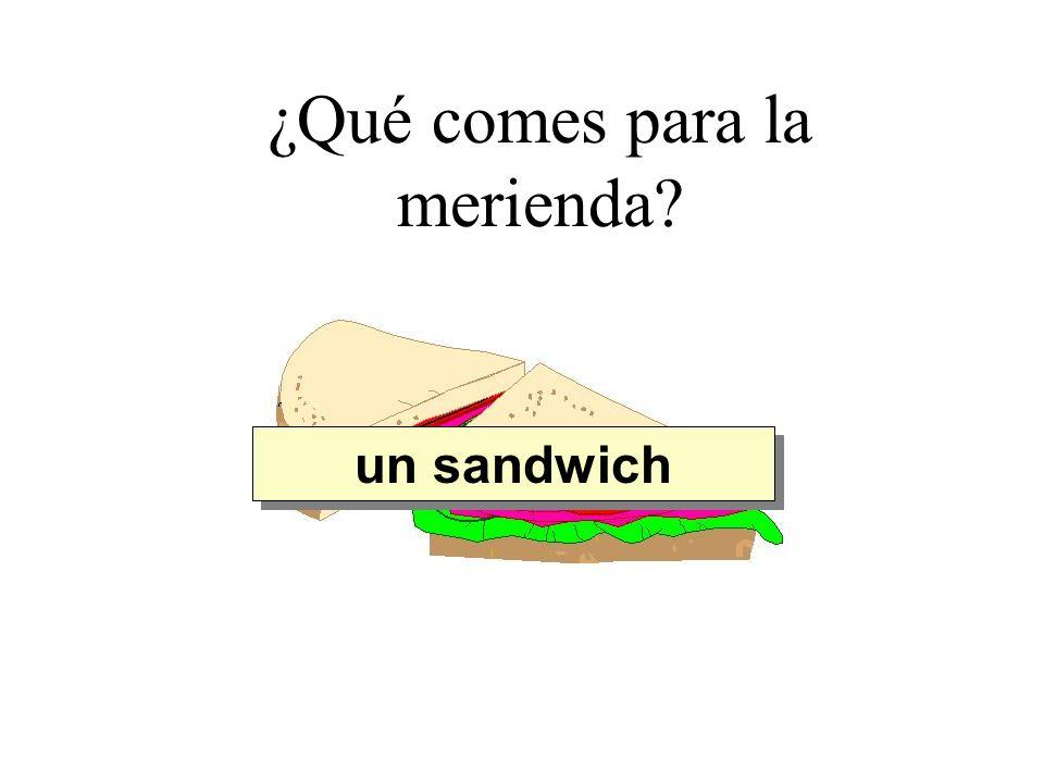¿Qué comes para la merienda? un sandwich