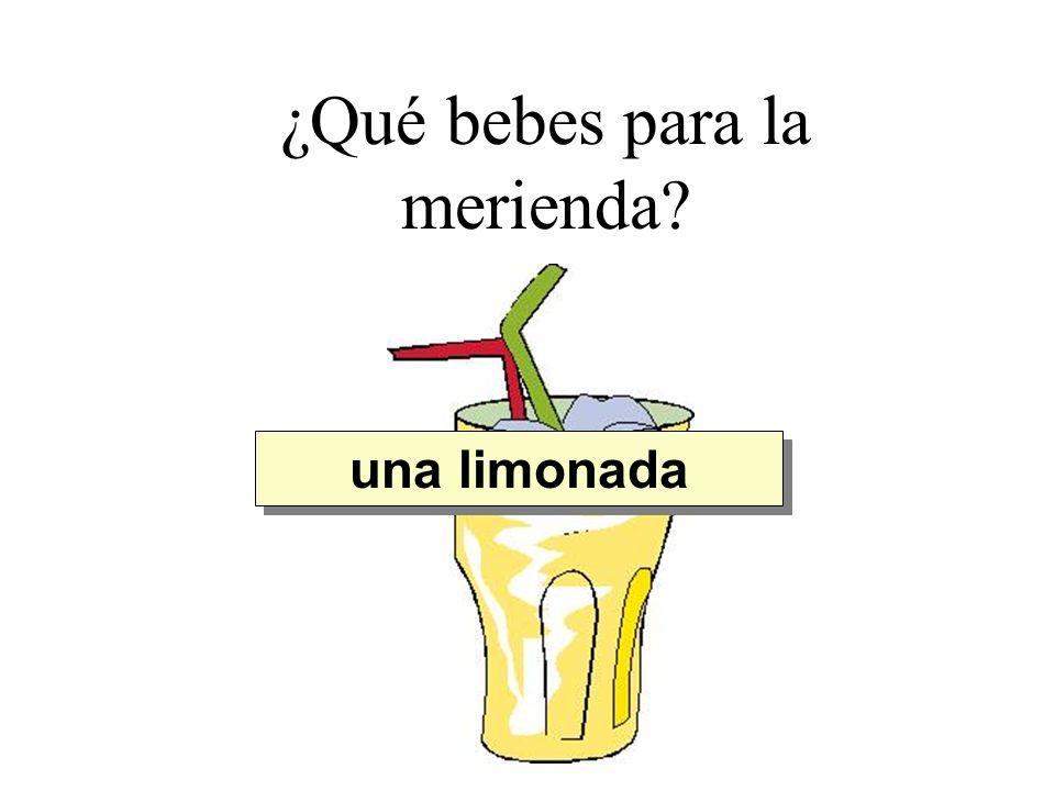 ¿Qué bebes para la merienda? una limonada Quiero beber...