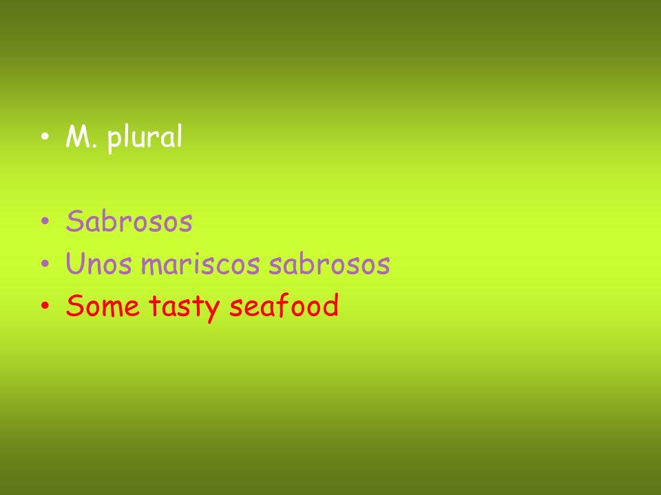 F.singular Sabrosa Una ensalada sabrosa A tasty salad