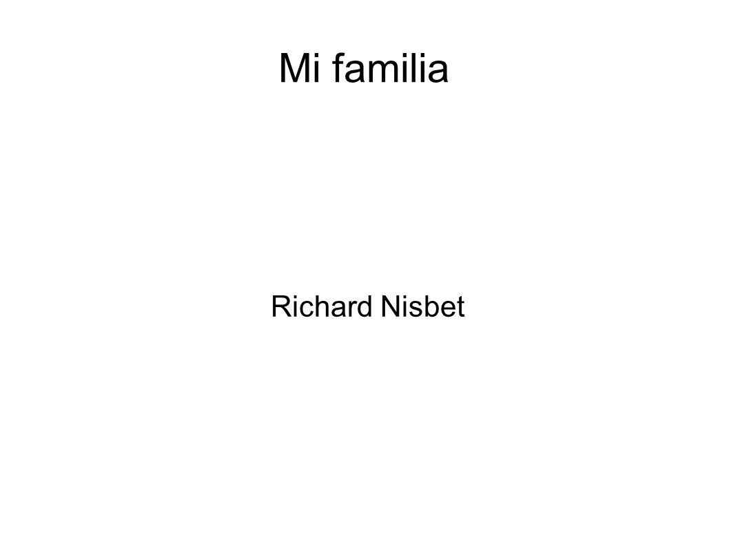 Mi familia Richard Nisbet