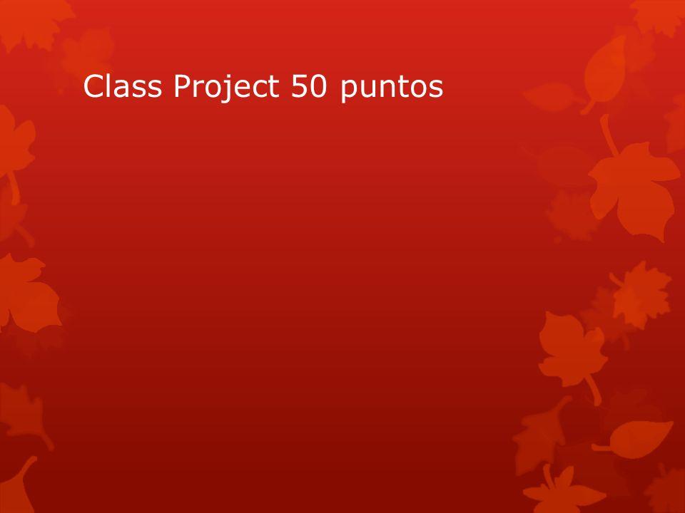 Class Project 50 puntos
