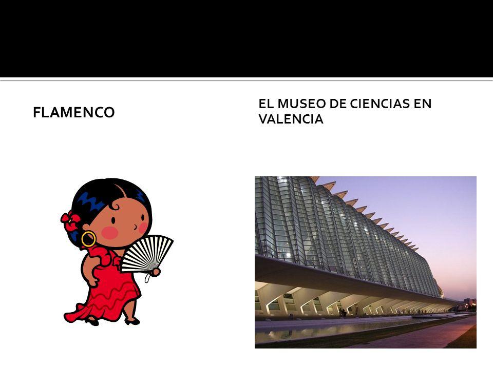 FLAMENCO EL MUSEO DE CIENCIAS EN VALENCIA