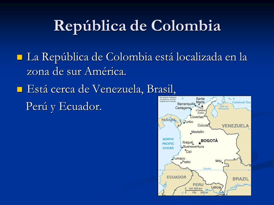 República de Colombia La República de Colombia está localizada en la zona de sur América. La República de Colombia está localizada en la zona de sur A