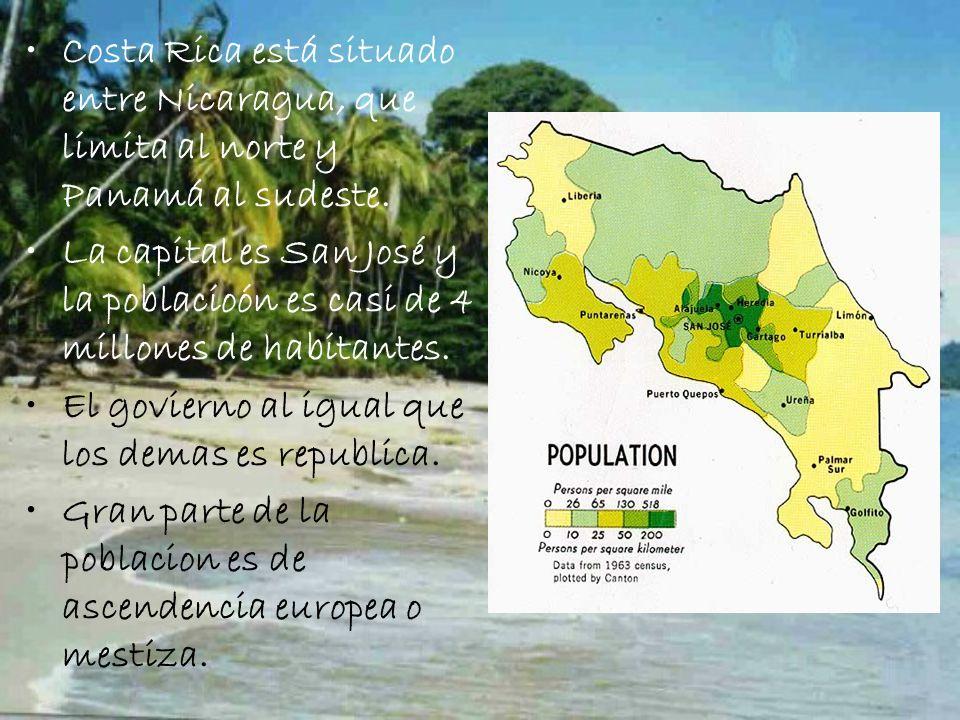 Costa Rica está situado entre Nicaragua, que limita al norte y Panamá al sudeste. La capital es San José y la poblacioón es casi de 4 millones de habi