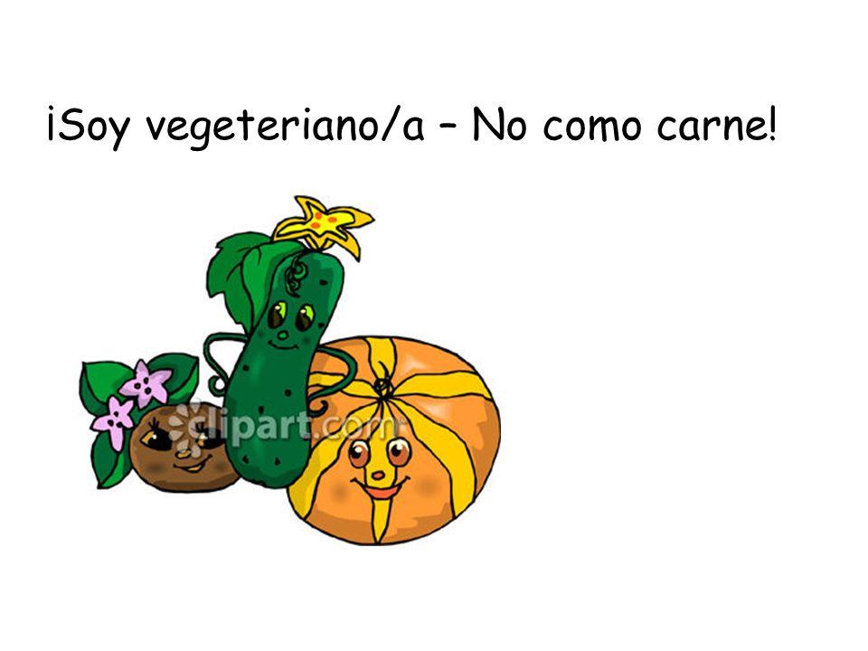 ¡Soy vegeteriano/a – No como carne!
