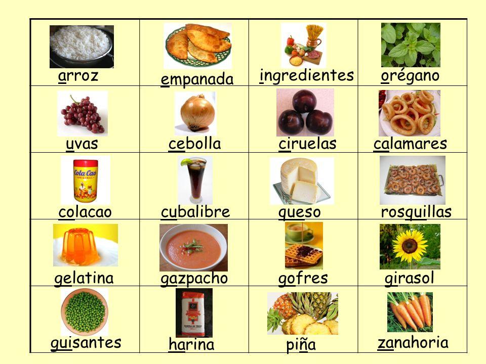 arroz empanada ingredientesorégano uvascebollaciruelascalamares colacaocubalibrequesorosquillas gelatinagazpachogofres guisantes girasol harinapiña za