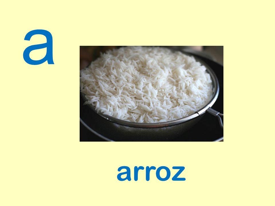a arroz