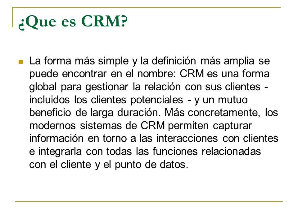 ¿Que es CRM? La forma más simple y la definición más amplia se puede encontrar en el nombre: CRM es una forma global para gestionar la relación con su