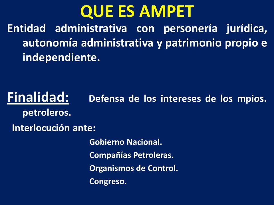 QUE ES AMPET Entidad administrativa con personería jurídica, autonomía administrativa y patrimonio propio e independiente.