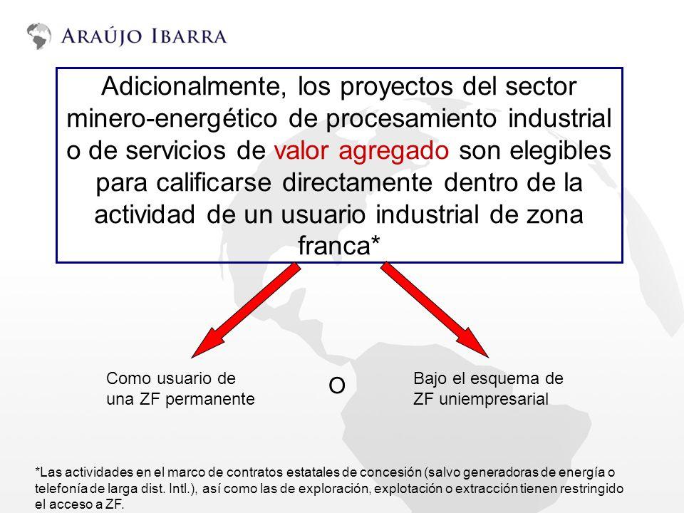 Adicionalmente, los proyectos del sector minero-energético de procesamiento industrial o de servicios de valor agregado son elegibles para calificarse