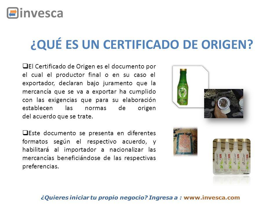 ¿QUÉ ES UN CERTIFICADO DE ORIGEN? El Certificado de Origen es el documento por el cual el productor final o en su caso el exportador, declaran bajo ju
