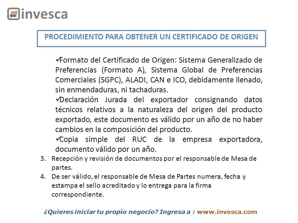 Formato del Certificado de Origen: Sistema Generalizado de Preferencias (Formato A), Sistema Global de Preferencias Comerciales (SGPC), ALADI, CAN e I