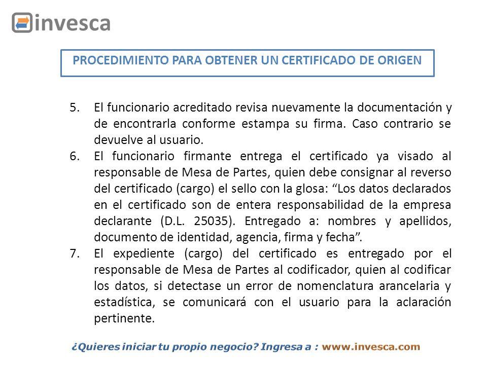 Si desea hacer cambios o anular el certificado de origen una vez emitido, debe presentar una carta explicativa de la causal y de ser aceptada, se anexará el certificado primigenio de origen y la documentación necesaria para la expedición del certificado duplicado o sustitutorio.