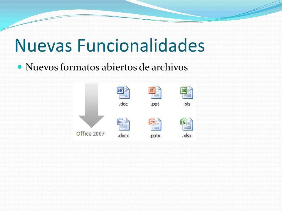Nuevas Funcionalidades Nuevos formatos abiertos de archivos