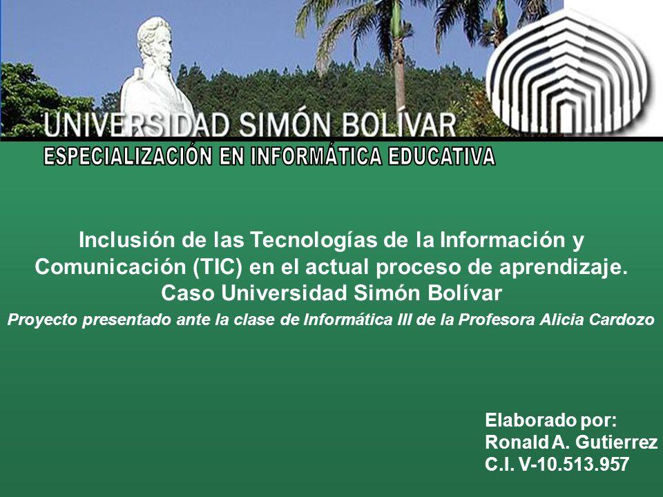 Inclusión de las Tecnologías de la Información y Comunicación (TIC) en el actual proceso de aprendizaje.