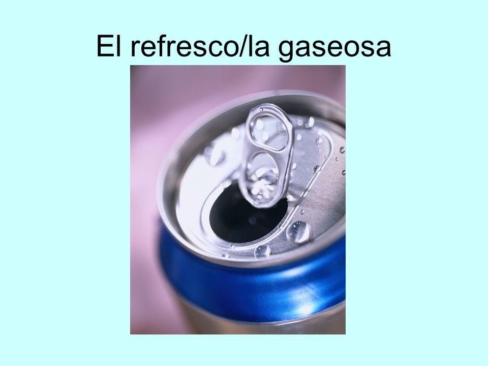 El refresco/la gaseosa