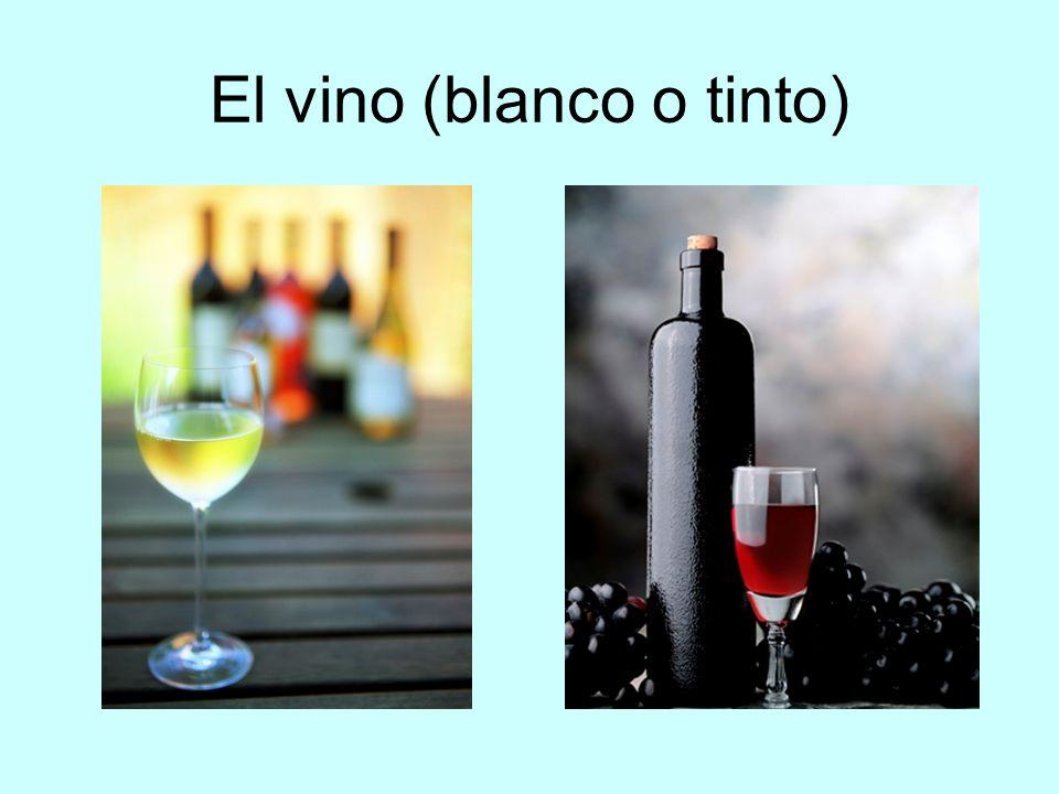 El vino (blanco o tinto)
