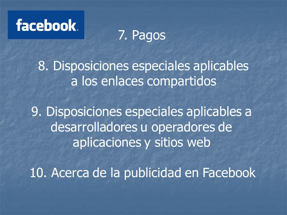 7. Pagos 8. Disposiciones especiales aplicables a los enlaces compartidos 9.